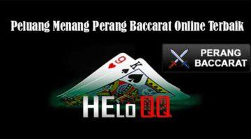 Peluang Menang Perang Baccarat Online Terbaik